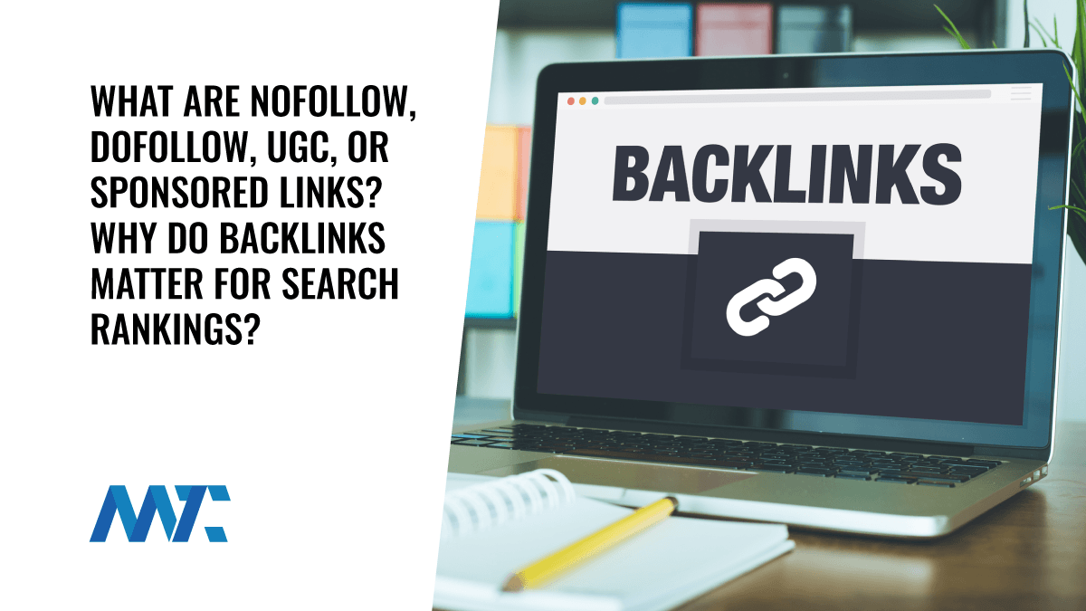 What Are Nofollow, Dofollow, UGC Or Sponsored Links? Why Do They Matter for Search Rankings?