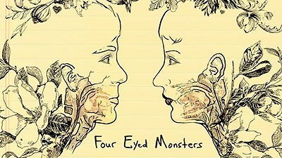 four eyed monsters