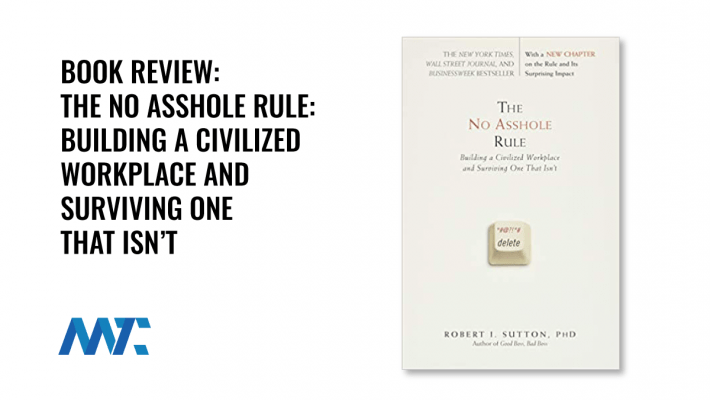 The No Asshole Rule By Robert Sutton