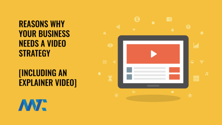 Reasons Your Business Needs a Video Marketing Strategy