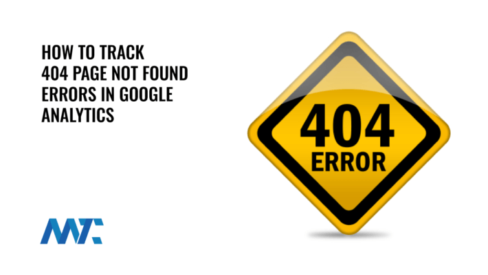 How to track 404 Page Not Found Errors in Google Analytics