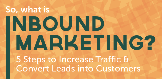 5 Steps to Increase Traffic and Convert Leads into Customers