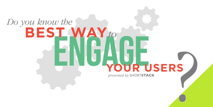 best way engage users