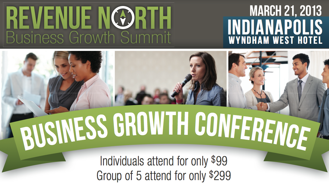 Indianapolis Business Growth Conference - March 21, 2013