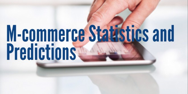 M-Commerce statistics and predictions