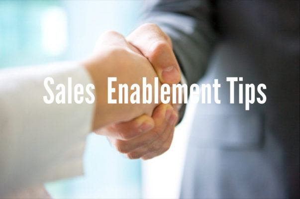 Sales Enablement Tips