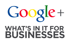 7 Business Benefits of Google+