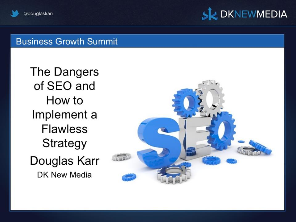 The Dangers of SEO and How to Implement a Flawless Strategy - Marketing Technology Blog