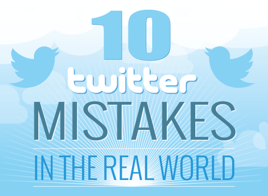 10 Twitter Mistakes