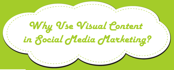 why use visual content