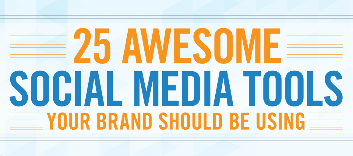 25 Awesome Social Media Tools