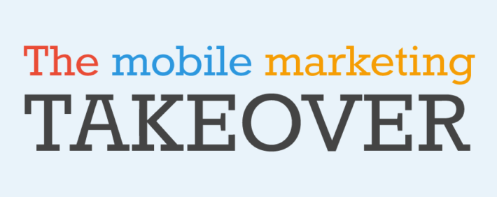 mobile marketing takeover infographic