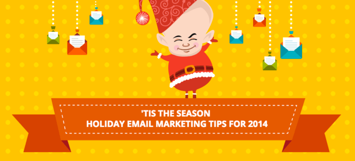 holiday email marketing tips 2014