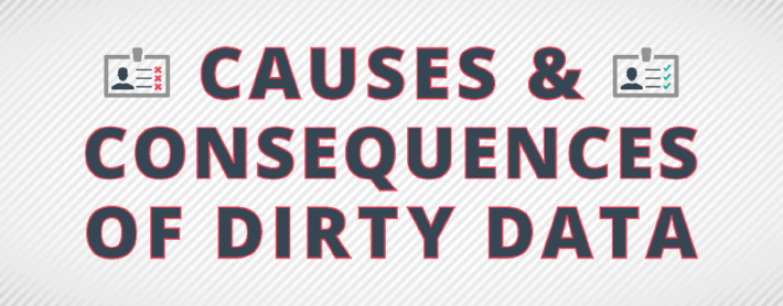 consequences causes dirty data