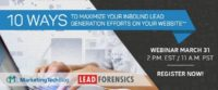10 Ways to Maximize Your Inbound Lead Generation Efforts on Your Website