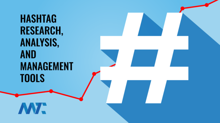 Hashtag Research, Analysis, and Management Tools