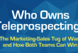 Who Owns Teleprospecting?