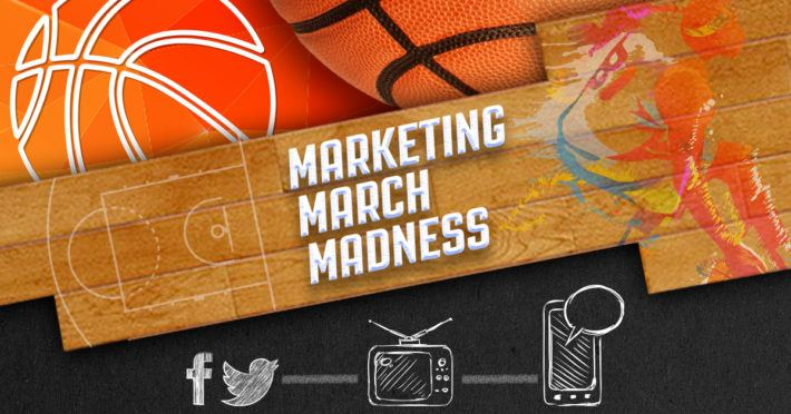 Marketing March Madness
