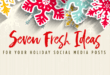 Social Media Content Ideas for the Holidays