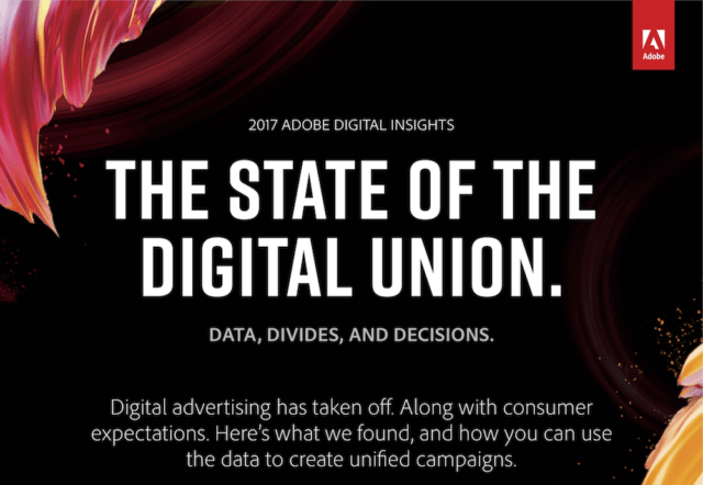 Adobe State of the Digital Union 2017