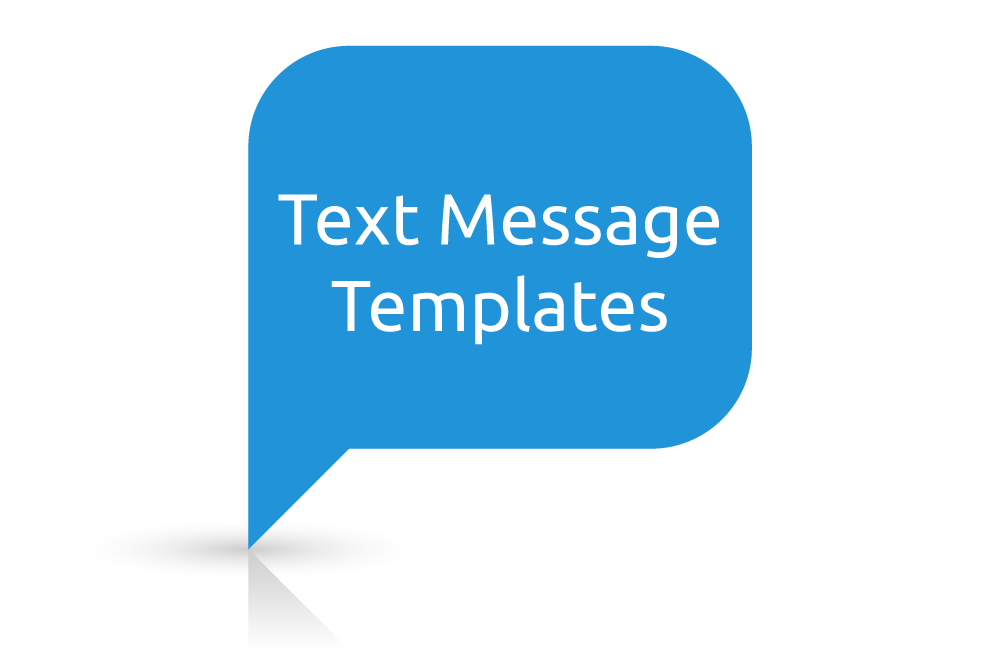 Templates For Every Text Message You Might Need Your Business