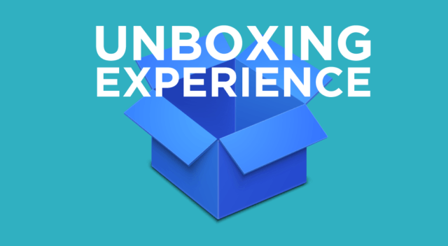 Unboxing Experience