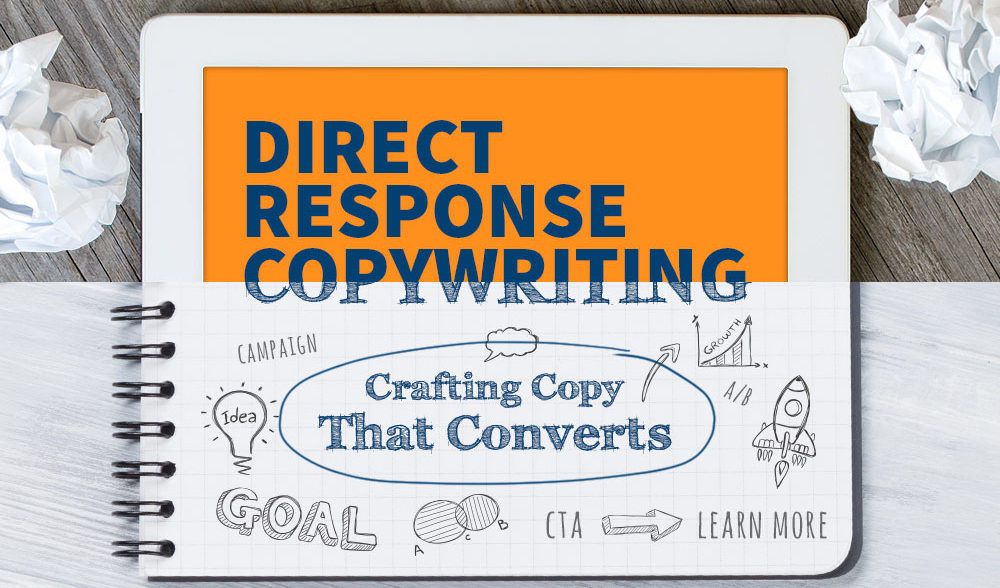 What is Direct Response Copywriting? How to Write Copy that Converts