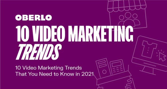 Video Marketing Trends for 2021 - Infographic