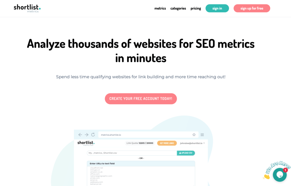 Shortlist metrics - analyze thousands of websites for SEO metrics in minutes.