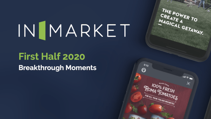 InMarket Breakthrough Moments 2020