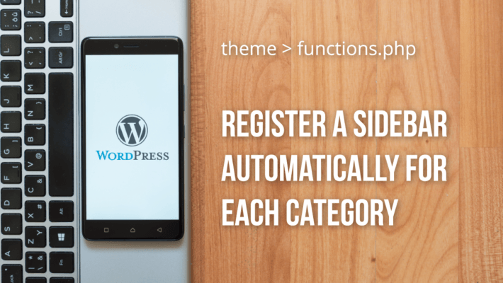 Function to Register Sidebars for Each WordPress Category