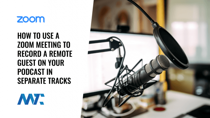 Using Zoom for Podcasting