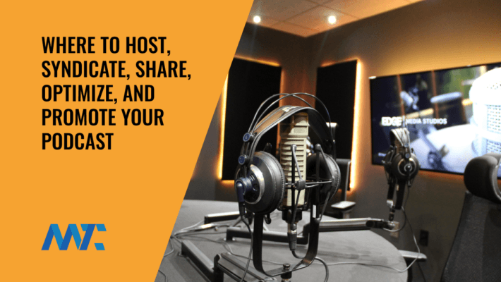 Host, Syndicate, Share, Promote Podcasts