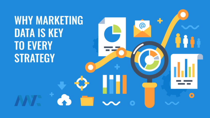 Why Marketing Data Is Key To Marketing Strategy