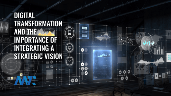 Digital Transformation and Strategic Vision