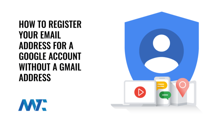 Register Google Account Without Gmail Address
