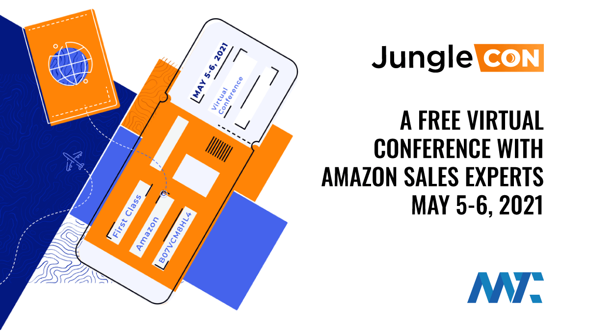 JungleCon | Free Virtual Conference With Amazon Sales Experts | May 5-6, 2021