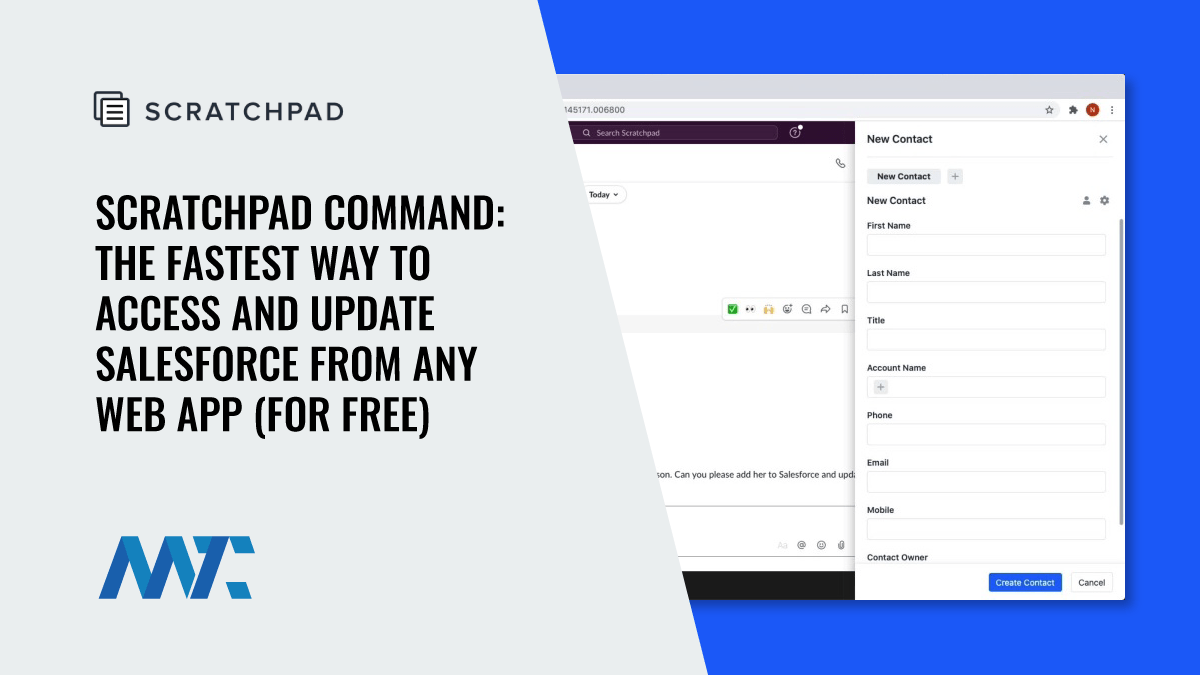 Scratchpad Command: This Chrome Plugin Provides The Fastest Way to Access and Update Salesforce From Any Web App