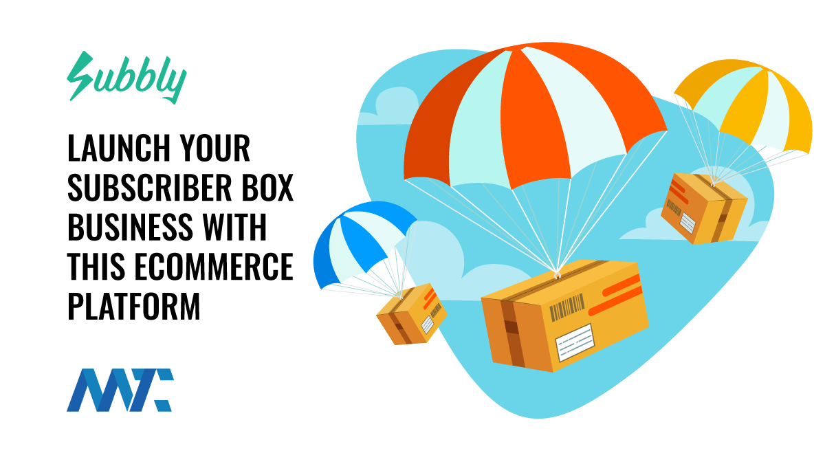 Subbly: Launch Your Subscription Box Service With This Ecommerce Platform