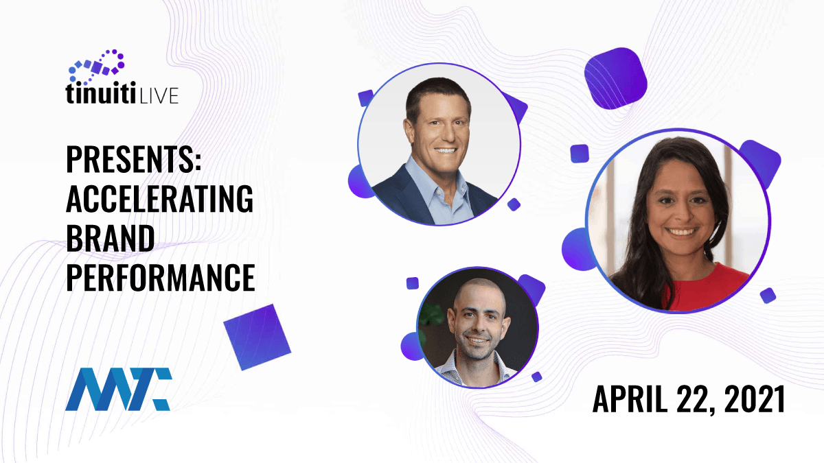 Accelerating Brand Performance from Tinuiti Live | Free Virtual Conference | April 22, 2021