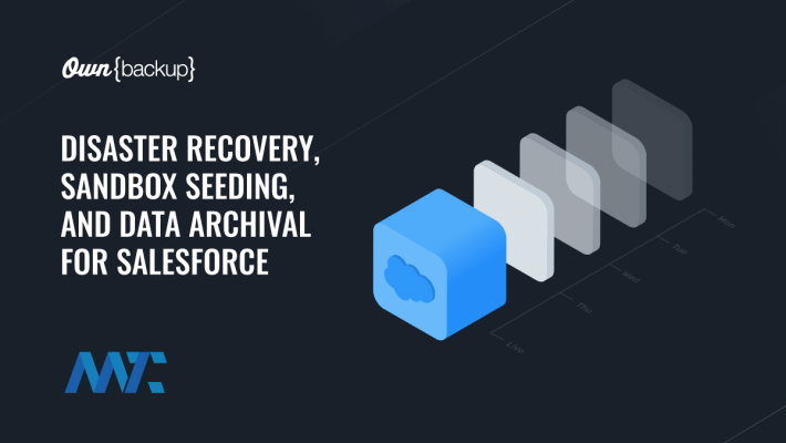 OwnBackup: Salesforce Disaster Recovery, Data Archival, and Seeding
