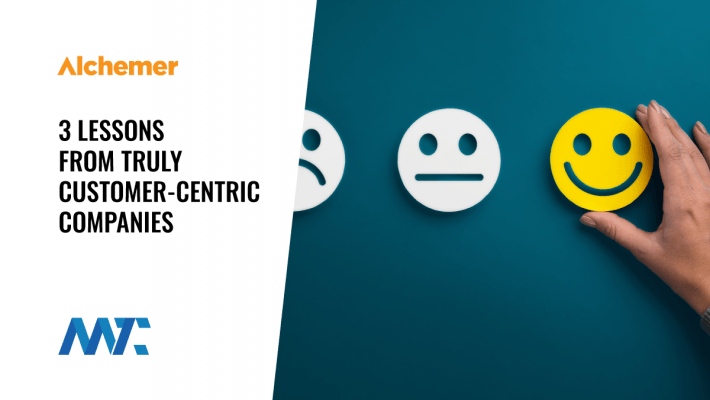 Lessons From Customer Centric Companies